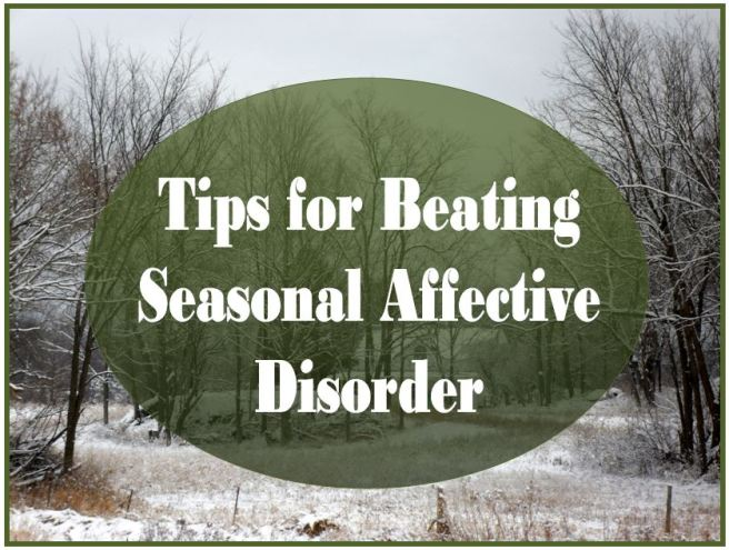 Tips for Beating for Seasonal Affective Disorder