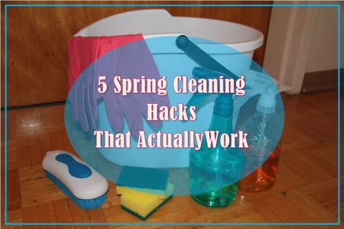 5 spring cleaning hacks that actually work