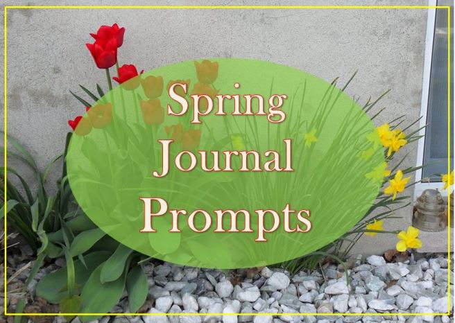 spring journal prompts
